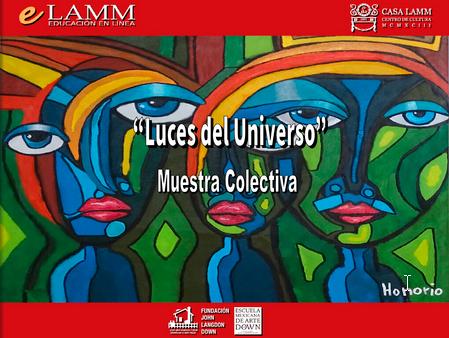 """Exposición """"Luces del Universo"""" Fundación John Langdon Down"""